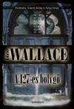 Edgar Wallace - A 127-es bolyg� [eK�nyv: epub,  mobi]