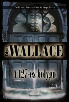 Edgar Wallace - A 127-es bolygó [eKönyv: epub, mobi]