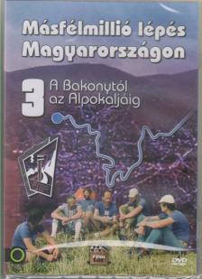 ROCKENBAUER PÁL - MÁSFÉLMILLIÓ LÉPÉS MAGYARORSZÁGON 3.
