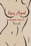 Lőwy Árpád - Lőwy Árpád válogatott művei I. Versek [eKönyv: epub,  mobi]