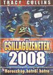 Collins, Tracy - Csillag�zenetek 2008 [antikv�r]
