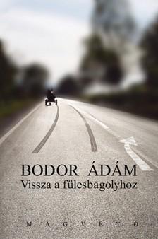 Bodor Ádám - Vissza a fülesbagolyhoz [eKönyv: epub, mobi]