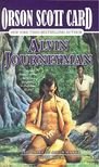 Orson Scott Card - The Tales of Alvin Maker 4 - Alvin Journeyman [antikvár]