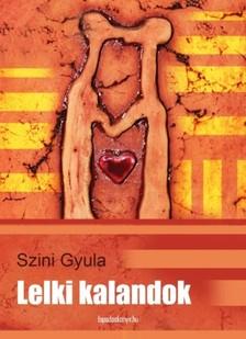 Szini Gyula - Lelki kalandok [eKönyv: epub, mobi]