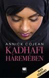 ANNICK COJEAN - Kadhafi háremében [eKönyv: epub,  mobi]
