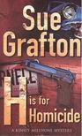 Sue Grafton - H is for Homicide [antikvár]