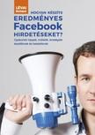 Lévai Richárd - Hogyan készíts eredményes Facebook hirdetéseket? [eKönyv: epub,  mobi]