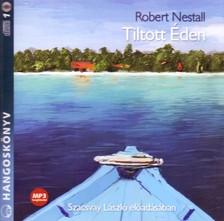 NESTALL, ROBERT - TILTOTT ÉDEN - HANGOSKÖNYV - MP3