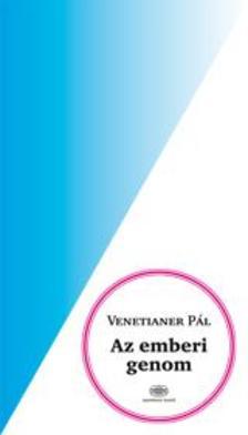 VENETIANER P�L - Az emberi genom