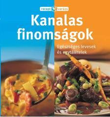 . - RECEPTVARÁZS - KANALAS FINOMSÁGOK