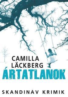 Camilla Läckberg - Ártatlanok