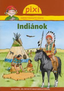 - Indiánok