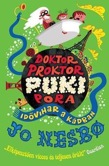 Jo Nesbo - Doktor Proktor pukipora 2. - Id�vihar a k�dban