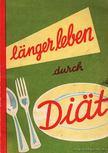 Mellinghoff, C. H. - Langer leben durch Diat [antikv�r]