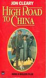 Cleary,Jon - High Road to China [antikv�r]