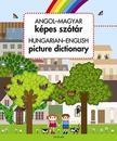 Nagy Diána - Angol-magyar képes szótár / Hungarian-English Picture Dictionary