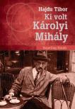 Hajdu Tibor - K�rolyi Mih�ly