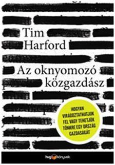 Tim Harford - Az oknyomoz� k�zgazd�sz