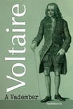 Voltaire - A vadember [eK�nyv: epub,  mobi]