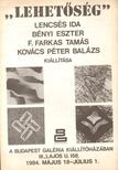 """Attalai Gábor - """"Lehetőség"""" - Lencsés Ida,  Bényi Eszter,  F. Farkas Tamás,  Kovács Péter Balázs kiállítása [antikvár]"""