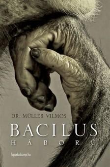 DR. M�LLER VILMOS - Bacilush�bor� [eK�nyv: epub, mobi]