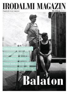 - Irodalmi Magazin 2015/1 - Írók és költők a Balatonnál