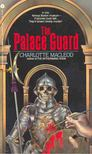 MacLEOD, CHARLOTTE - The Palace Guard [antikvár]