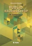 M�ty�s M�sz�ros - Publio Kaleidoszk�p III. - M.Szol�r Judit [eK�nyv: epub,  mobi]