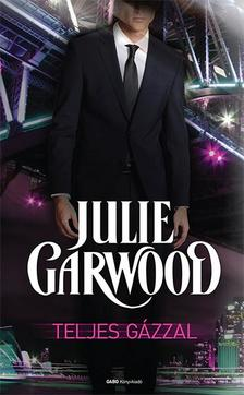 Julie Garwood - Teljes g�zzal