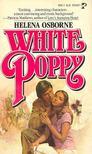 OSBORNE, HELENA - White Poppy [antikvár]