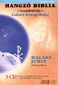 - Hangz� Biblia - �jsz�vets�g - Luk�cs evang�liuma 3 CD