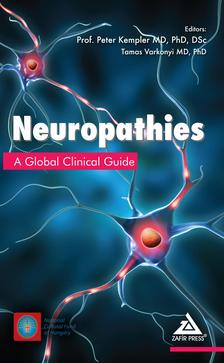 Prof. Peter Kempler  MD, PhD, DSc, Tamas Varkonyi MD, PhD (eds) - Neuropathies - A Global Clinical Guide