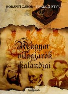 Horányi Gábor - Magyar világjárók kalandjai [eKönyv: epub, mobi]