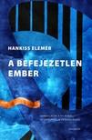 Hankiss Elem�r - A befejezetlen ember [eK�nyv: epub, mobi]