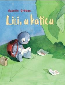 Quentin Gr�ban - Lili, a katica