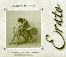 Babits Mih�ly - ERATO ZICHY MIH�LY ILLUSZTR�CI�IVAL - KEM�NY BOR�T�S