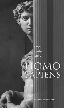 Regös István Attila - HOMO SAPIENS