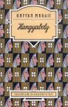 Kaffka Margit - HANGYABOLY * TALENTUM DK