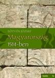 Eötvös József - Magyarország 1514-ben [eKönyv: epub,  mobi]