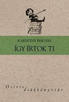 Karinthy Frigyes - �gy �rtok ti [eK�nyv: epub, mobi]