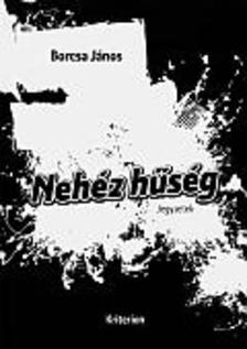Borcsa J�nos - Neh�z h�s�g - Jegyzetek