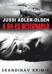 Jussi Adler-Olsen - A 64-es betegnapló [eKönyv: epub, mobi]