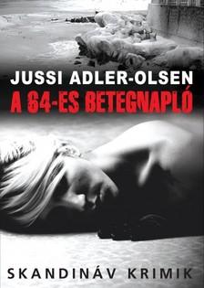 Jussi Adler-Olsen - A 64-es betegnapl� [eK�nyv: epub, mobi]