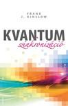 Frank J. Kinslow - Kvantumszinkronizáció [eKönyv: epub, mobi]