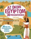 SENKER, CATH - Az �kori Egyiptom 30 m�sodpercben