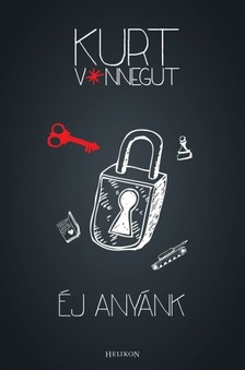 Kurt Vonnegut - �j any�nk [eK�nyv: epub, mobi]