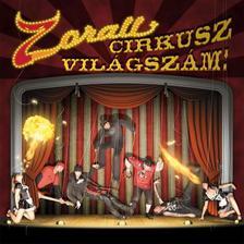 Zorall - Cirkusz Vil�gsz�m CD