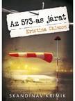 Kristina Ohlsson - Az 573-as j�rat [eK�nyv: epub, mobi]