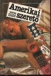 Bódis Sylvia - Amerikai szerető [antikvár]