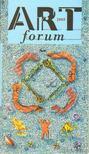 - ART forum 2005. [antikv�r]